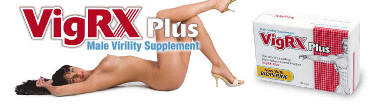 VigRX Plus Pills Uk